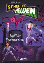 Schule der Helden 2 - Angriff der Fledermaus-Armee (ebook)