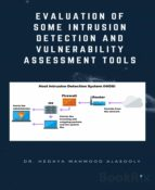 EVALUATION OF SOME INTRUSION DETECTION AND VULNERABILITY ASSESSMENT TOOLS