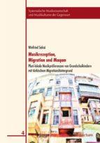 Musikrezeption, Migration und Maqam (ebook)