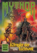 Mythor 27: Kämpfer der Lichtwelt (ebook)