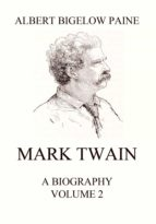 Mark Twain: A Biography (ebook)