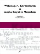 WAHRSAGEN, KARTENLEGEN & MEDIAL BEGABTE MENSCHEN