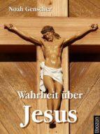 WAHRHEIT ÜBER JESUS
