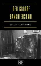 Der große Bankdiebstahl (ebook)