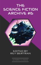 The Science Fiction Archive #6 (ebook)