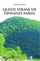Queste strane vie dinnanzi Anima (ebook)