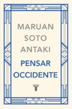 Pensar Occidente (Pensar el mundo 3) (ebook)