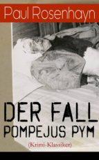 Der Fall Pompejus Pym (Krimi-Klassiker) - Vollständige Ausgabe (ebook)