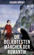 Die beliebtesten Märchen der Romantik (ebook)