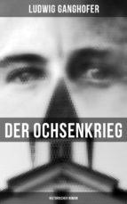 Der Ochsenkrieg: Historischer Roman (ebook)