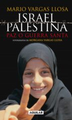 ISRAEL / PALESTINA: PAZ O GUERRA SANTA