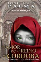 Mi amor por un reino en Córdoba (ebook)