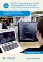 Desarrollo y optimización de componentes software para tareas administrativas de sistemas. IFCT0609
