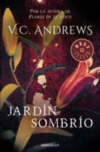 Jardín sombrío (Saga Dollanganger 5) (ebook)