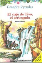 EL VIAJE DE TIVO EL ARRIESGADO (ebook)