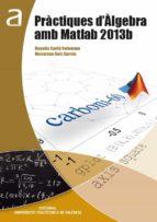 Pràctiques d'Àlgebra amb Matlab 2013b (ebook)