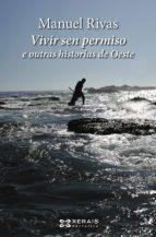 Vivir sen permiso e outras historias de Oeste (ebook) (ebook)