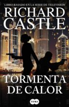Tormenta de calor (Serie Castle 9) (ebook)