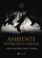 Ambiente Swinger o Liberal (eBook)