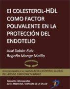 El colesterol HDL como factor polivalente en la protección del endotelio (ebook)