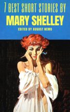 7 best short stories by Mary Shelley (ebook)