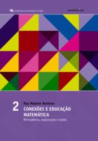 Conexões e educação matemática - Brincadeiras, explorações e ações (ebook)