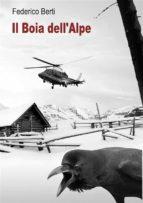 Il Boia dell'Alpe. La maldicenza uccide. (ebook)
