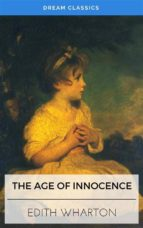 The Age of Innocence (Dream Classics) (ebook)