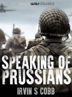Speaking of Prussians (ebook)