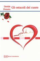 Gli ostacoli del cuore (ebook)