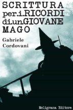 Scrittura per i ricordi di un giovane mago (ebook)