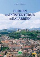 Burgen und Küstentürme in Kalabrien (ebook)