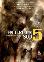 Tenderloin Sud 5 (ebook)