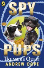 Spy Pups: Treasure Quest (ebook)