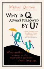 Why is Q Always Followed by U? (ebook)