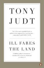Ill Fares The Land (ebook)