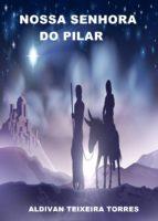 Nossa Senhora Do Pilar (ebook)