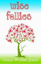 Wise Follies (ebook)