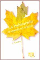 La Habitación Se Queda En Silencio (ebook)