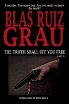 The Truth Shall Set You Free (ebook)
