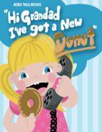 Hi Grandad, I've Got a New Donut (ebook)
