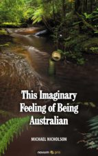 This Imaginary Feeling of Being Australian (ebook)
