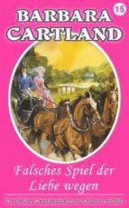 15. Falsches Spiel Der Liebe Wegen (ebook)