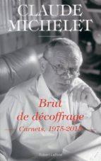 BRUT DE DÉCOFFRAGE