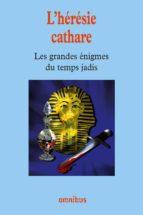 L'HÉRÉSIE CATHARE