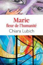 Marie, fleur de l'humanité (ebook)