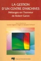 La gestion d'un centre d'archives (ebook)
