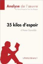 35 kilos d'espoir d'Anna Gavalda (Analyse de l'oeuvre) (ebook)