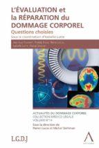 L'évaluation et la réparation du dommage corporel (ebook)