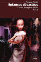 Enfances dévastées, tome 1 (ebook)